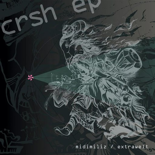 Extrawelt альбом Crsh E.P