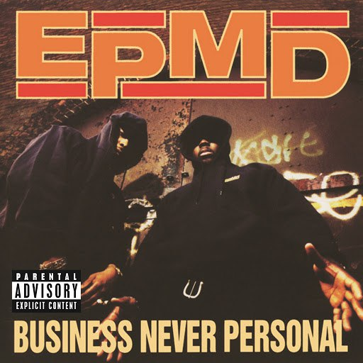 EPMD альбом Business Never Personal