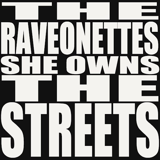 The Raveonettes альбом She Owns the Streets