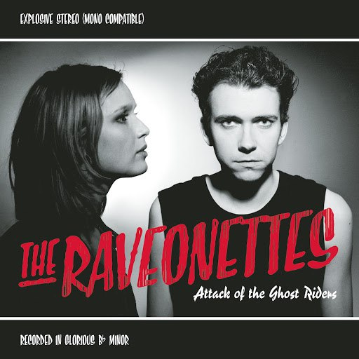 The Raveonettes альбом Attack Of The Ghost Riders