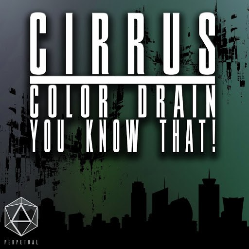 Cirrus альбом Color Drain / You Know That!