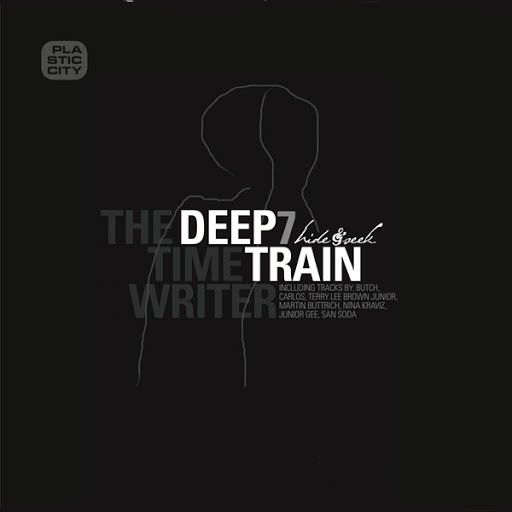 The Timewriter альбом Deep Train 7 - Hide & Seek