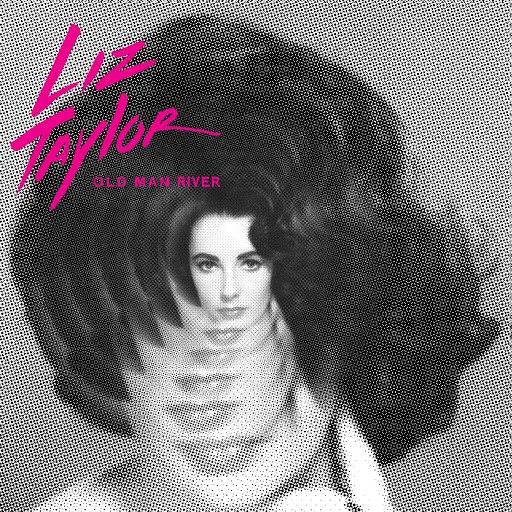 Old Man River альбом Liz Taylor