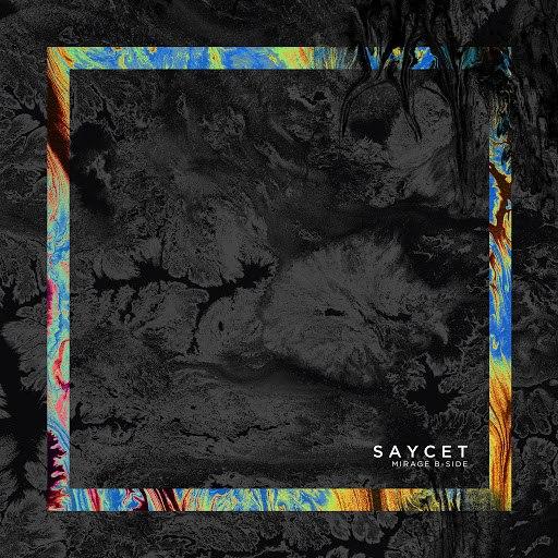 Saycet альбом Mirage (B-Side) - EP