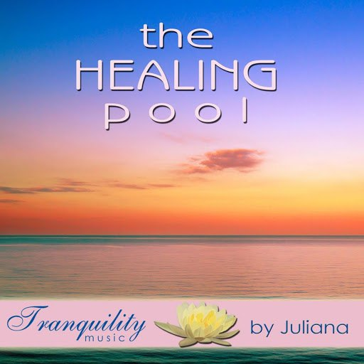 Llewellyn альбом The Healing Pool - Featuring Juliana