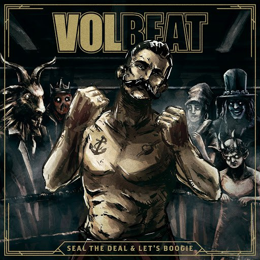 Volbeat альбом Seal The Deal & Let's Boogie (Deluxe)