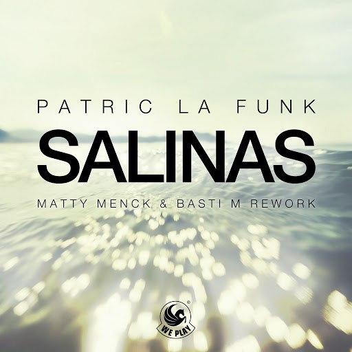 Patric La Funk альбом Salinas (Matty Menck & Basti M Rework)