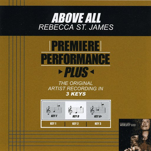 Rebecca St. James альбом Premiere Performance Plus: Above All