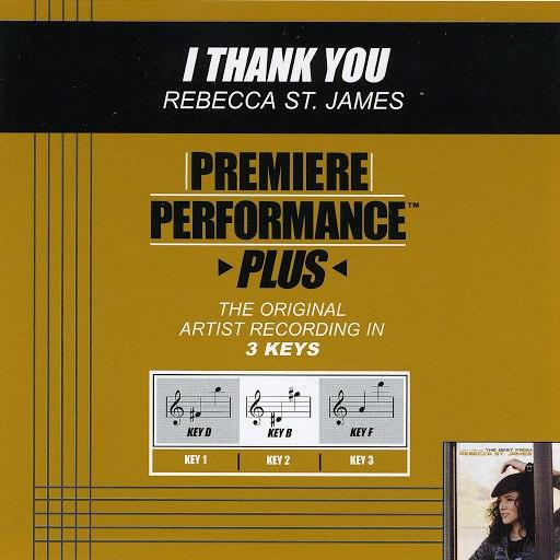 Rebecca St. James альбом Premiere Performance Plus: I Thank You
