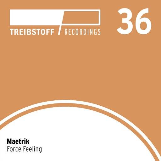 Maetrik альбом Force Feeling