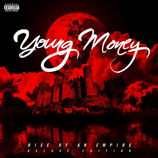Young Money альбом Rise Of An Empire (Deluxe)