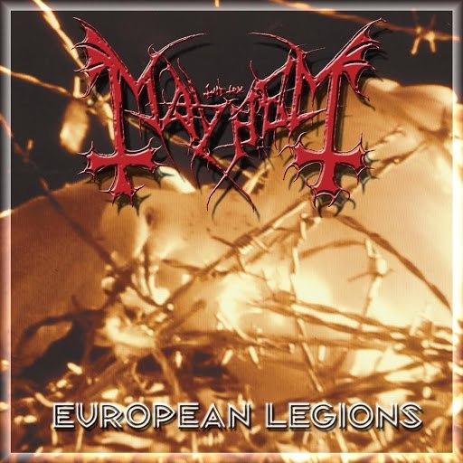 Mayhem альбом European Legions