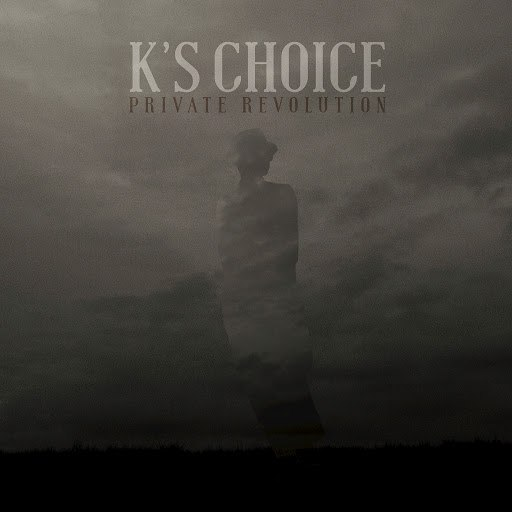 K's Choice альбом Private Revolution