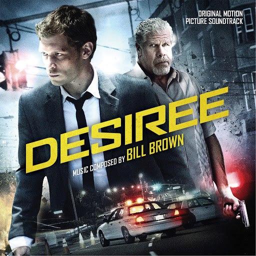 Bill Brown альбом Desiree (Original Motion Picture Soundtrack)