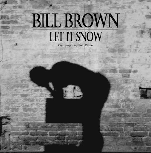 Bill Brown альбом Let It Snow