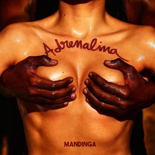 Mandinga альбом Adrenalina