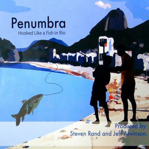 Penumbra альбом Hooked Like a Fish in Rio