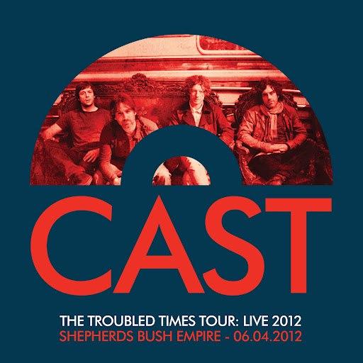 Cast альбом The Troubled Times Tour: Live 2012