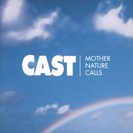 Cast альбом Mother Nature Calls
