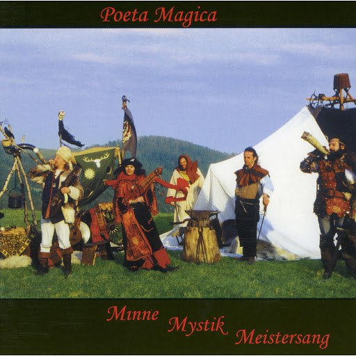 Poeta Magica альбом Minne Mystik Meistersang