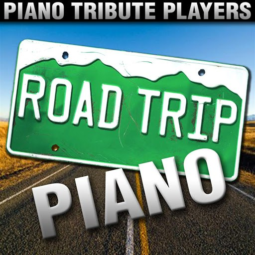 Piano Tribute Players альбом Road Trip Piano