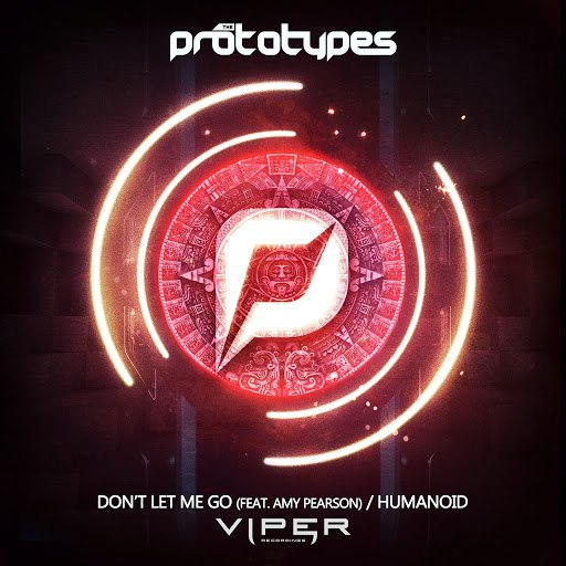 The Prototypes альбом Don't Let Me Go