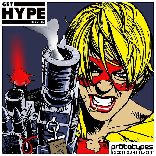 The Prototypes альбом Rocket Guns Blazin'