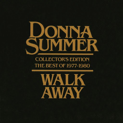 Donna Summer альбом Walk Away - Collector's Edition The Best Of 1977-1980