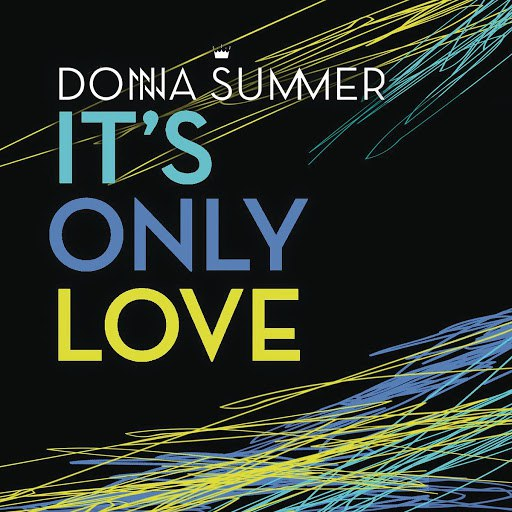 Donna Summer альбом It's Only Love