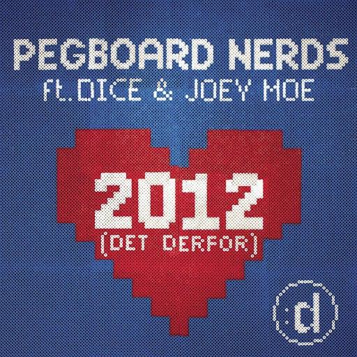 Pegboard Nerds альбом 2012 (Det Derfor)