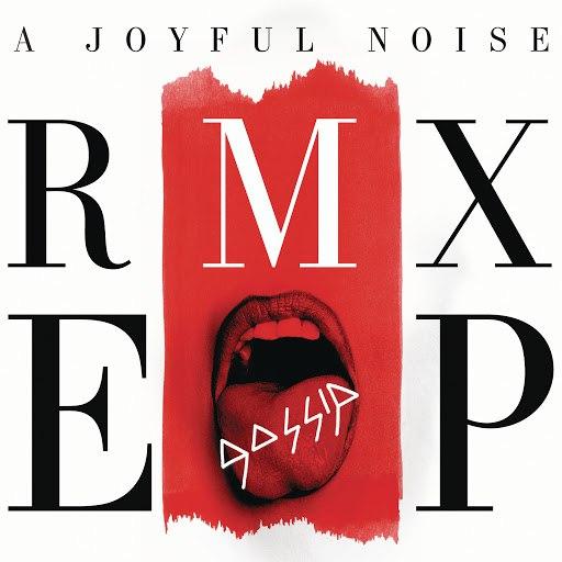 Gossip альбом A Joyful Noise RMX EP