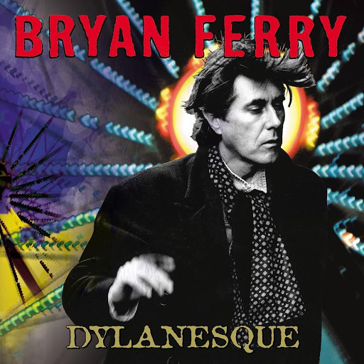 Bryan Ferry альбом Dylanesque