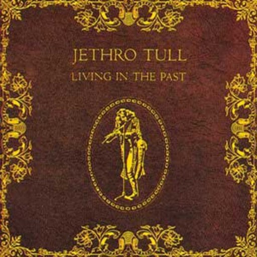 Jethro Tull альбом Living In The Past