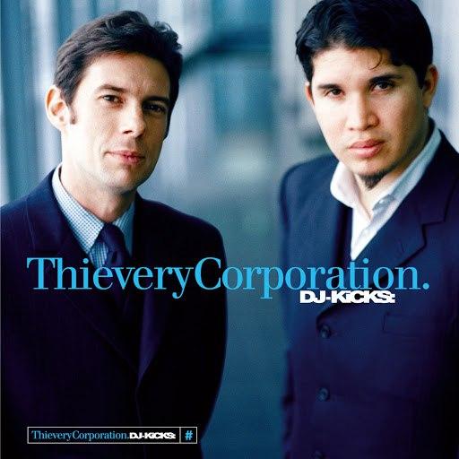 Thievery Corporation альбом DJ-Kicks