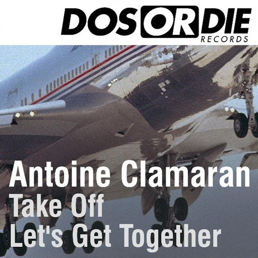 Antoine Clamaran альбом Take off / Let's Get Together Remix