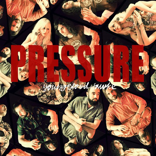 Youngblood Hawke альбом Pressure