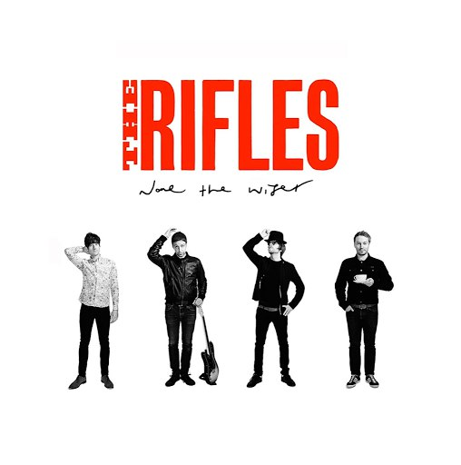The Rifles альбом None the Wiser