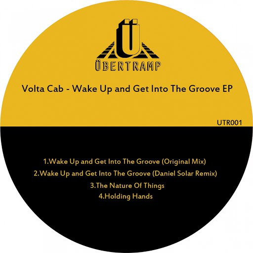 Volta Cab альбом Wake Up and Get into the Groove EP