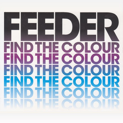 Feeder альбом Find The Colour