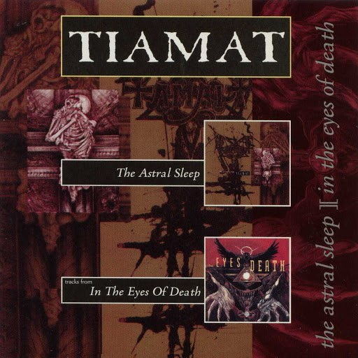 Tiamat альбом The Astral Sleep / In the Eyes of Death