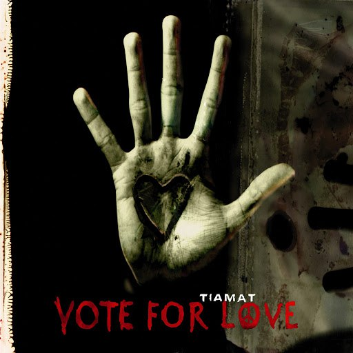 Tiamat альбом Vote For Love