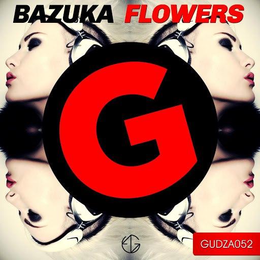 BAZUKA альбом Flowers