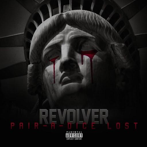 Revolver альбом Pair-a-Dice Lost