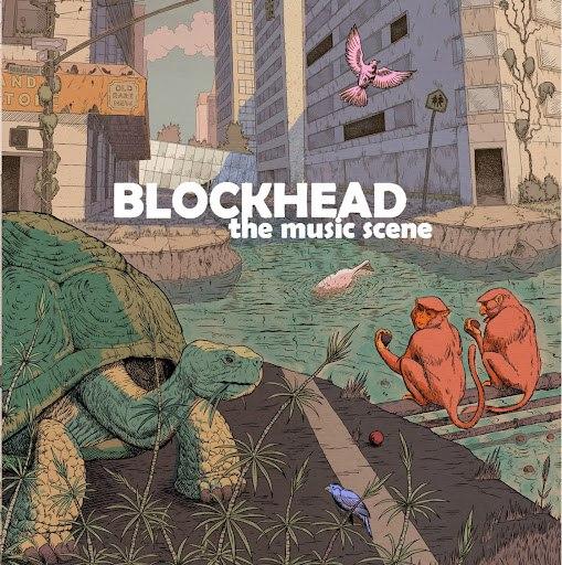 Blockhead альбом The Music Scene