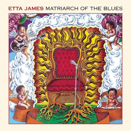 Etta James альбом Matriarch Of The Blues