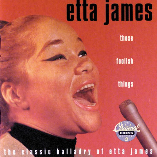 Etta James альбом These Foolish Things