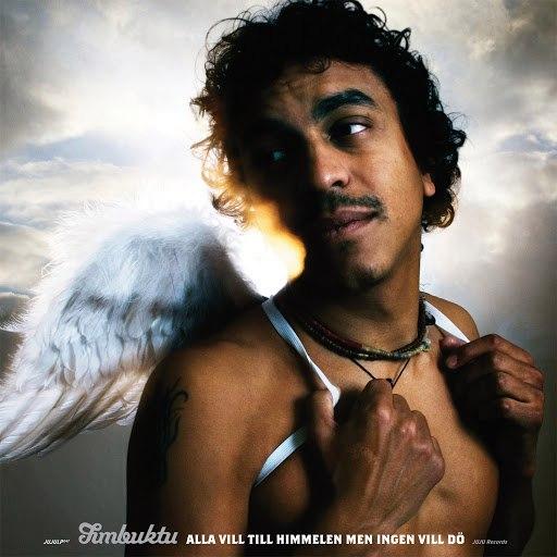 Timbuktu альбом Alla vill till himmelen men ingen vill dö