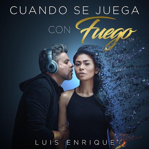 Luis Enrique альбом Cuando Se Juega Con Fuego