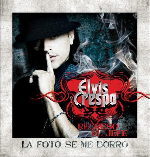 Альбом Elvis Crespo La Foto Se Me Borro