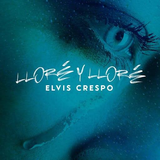 Elvis Crespo альбом Llore Llore (Version Bachata)